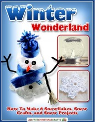 winter wonderland ebook by all free christmas crafts