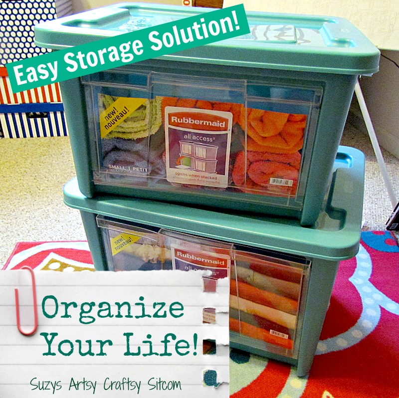 organize the craft room with rubbermaid storage & Organize Your Life! Easy Storage Solution