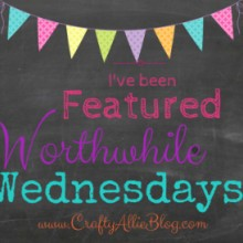 crafty allie worthwhile wendesdays ive been featured_zpsjdzilldx