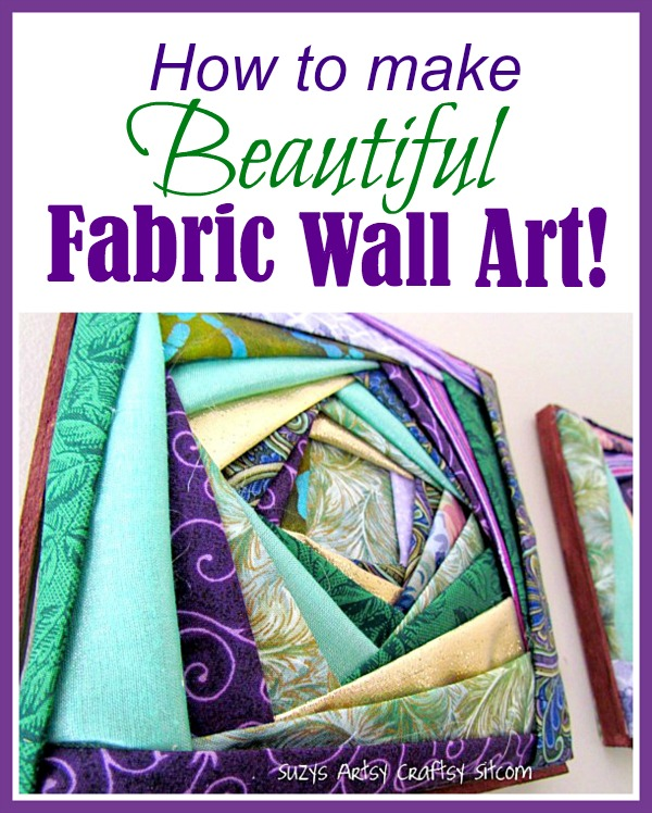 How to make Beautiful Fabric Wall Art
