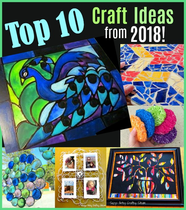 Top 10 Craft Ideas From 2018